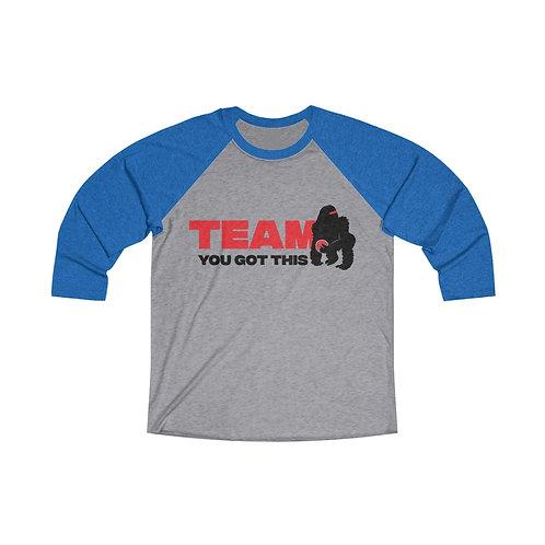 Team You Got This Logo 3/4 Length Sleeve
