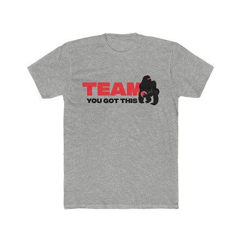 Team You Got This Men's Tee