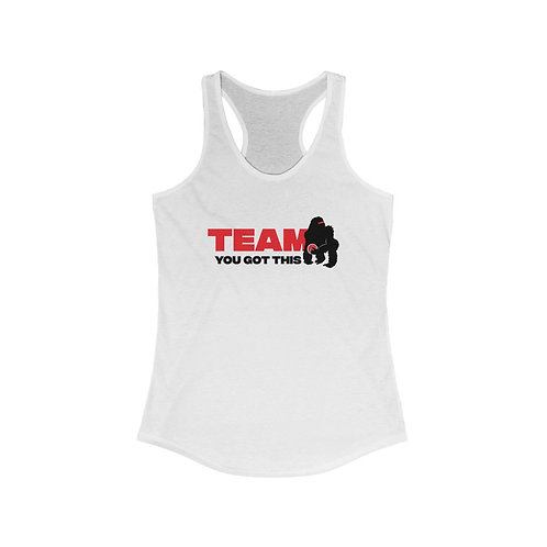 Team You Got This Women's Ideal Racerback Tank