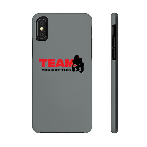 Team You Got This Case Mate Tough Phone Case