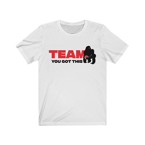 Team You Got This Unisex Tee
