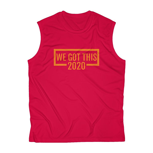 We Got This:2020 Men's Sleeveless Performance Tee