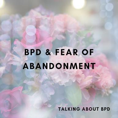 BPD & Fear of Abandonment