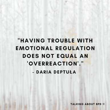 Guest Post By Daria Deptula: 'the intense emotions are real and valid'