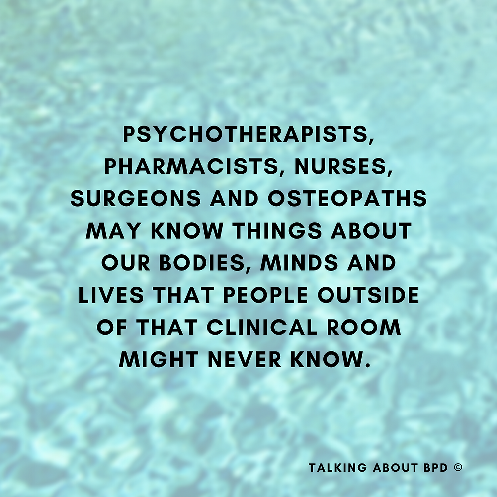 Psychotherapists, pharmacists, nurse, surgeons and osteopaths may know things about our bodies, minds and lives that people outside of that clinical room might never know.