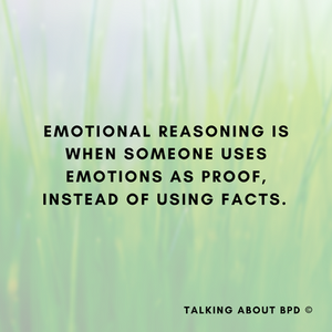Background is green grass. Text reads: 'emotional reasoning is when someone uses emotions as proof, rather than using facts'.