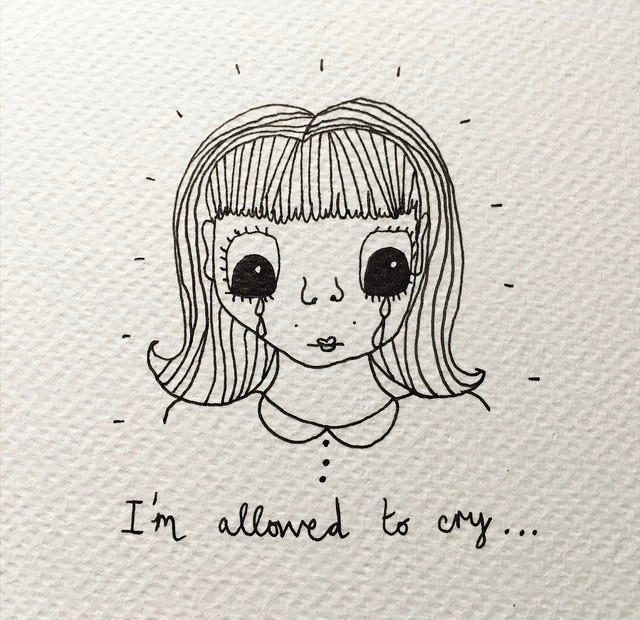 """black ink drawing of a girl with big eyes and tears. She has shoulder length hair. The caption says """"I'm allowed to cry"""""""