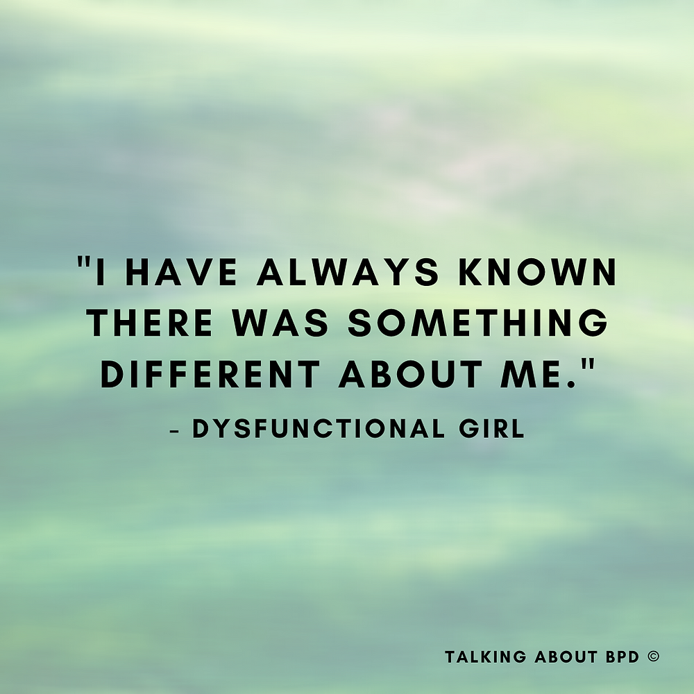 """Green background and text in black reads: 'I have always known there was something different about me"""" - Dysfunctional Girl"""