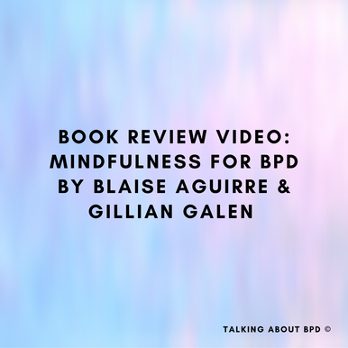 Book Review Video: Mindfulness for BPD