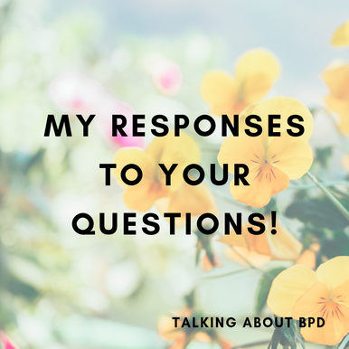 BPD Q&A session!