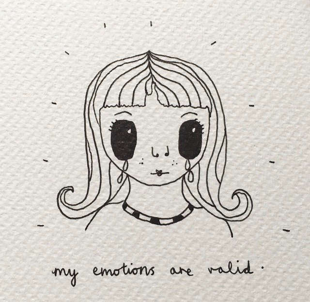 Black ink on white paper drawing of a girl with big eyes crying. The girl has long hair. The caption says 'my emotions are valid'