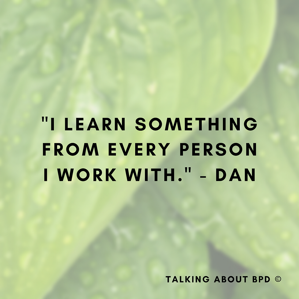 Text reads: 'I learn something from every person I work with.' - Dan. Background is a wet leaf.