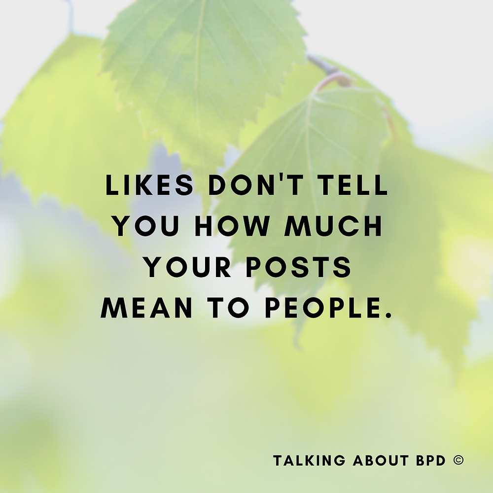 The text reads 'likes don't tell you how much your posts mean to people'. The background is a green leaf.