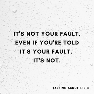 text on the image reads 'it's not your fault, even if you're told it's your fault. it's not'