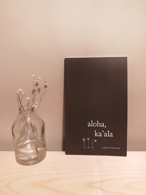 signed copy of aloha, ka'ala - revised