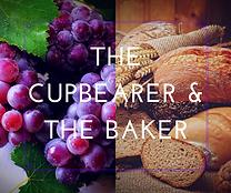 The Cupbearer & Baker