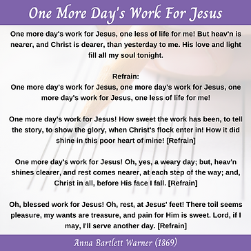 One More Day's Work For Jesus