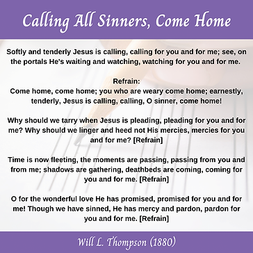 Calling All Sinners, Come Home