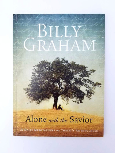 Alone with the Savior