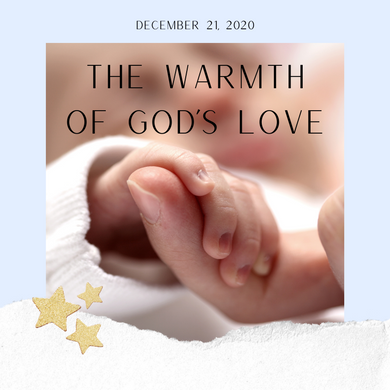 The Warmth of God's Love