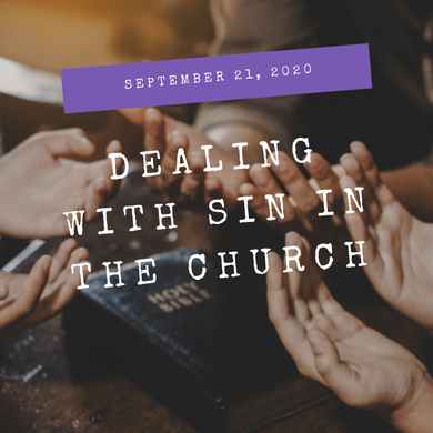 Dealing with Sin in the Church