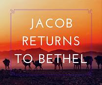 Jacob Returns to Bethel