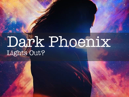 Will Dark Phoenix Fail To Ignite?
