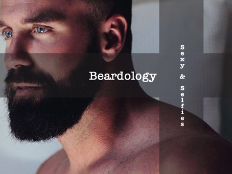 Beardology: Sexy & Selfies