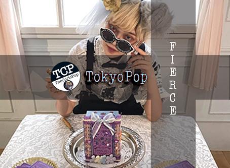 TokyoPop: FIERCE!