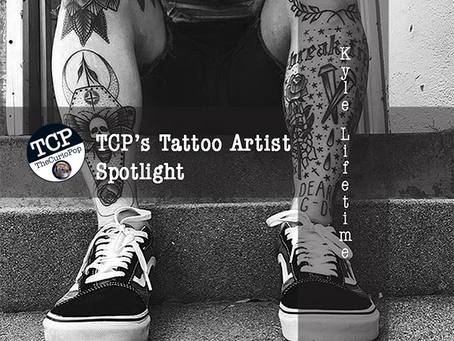 Tattoo Artist Spotlight: KYLE LIFETIME