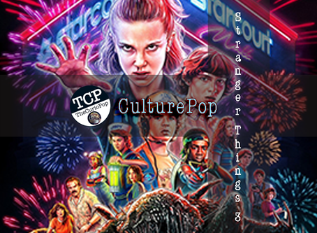 CulturePop: STRANGER THINGS 3