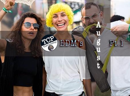 EDM Festivals: AUGUST (Pt.1)