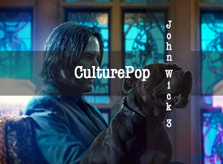 CulturePop: John Wick 3