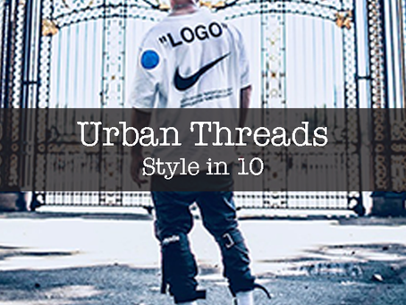 Urban Wear in 10