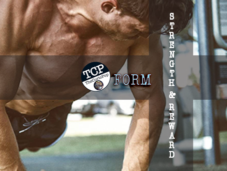 FORM: STRENGTH & REWARD