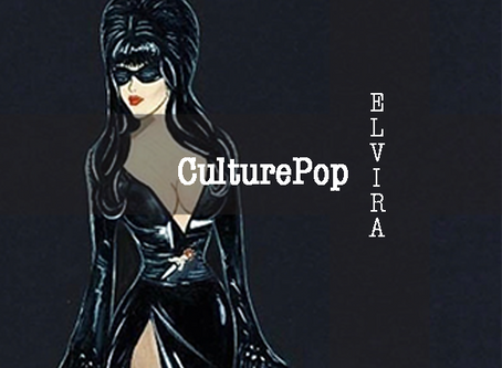 CulturePop: Elvira Mistress of The Dark