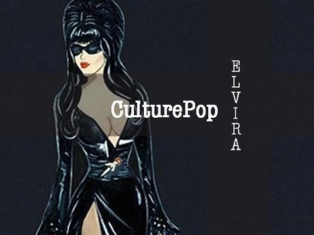 CulturePop: Elvira Mistress of The Dark