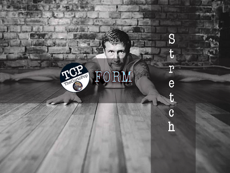 FORM: Stretch