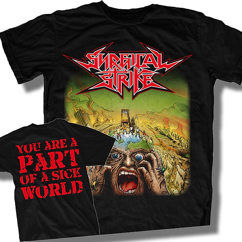 "T-Shirt ""YOU ARE A PART OF A SICK WORLD"""