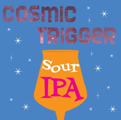 Cosmic Trigger Sour IPA