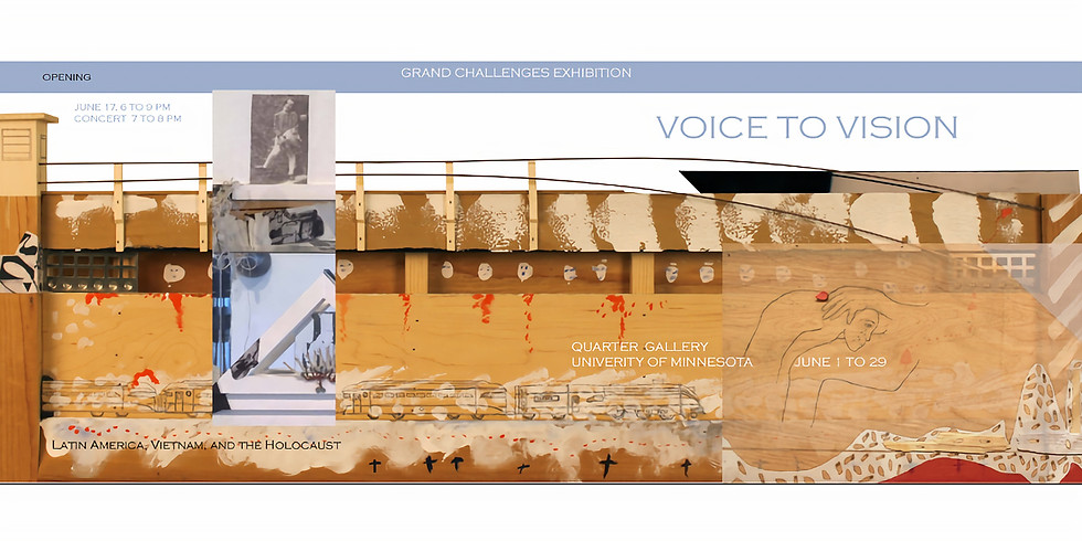 Voice to Vision Exhibition: Grand Challenges Exhibition: Voice to Vision Latin America, Vietnam, and the Holocaust