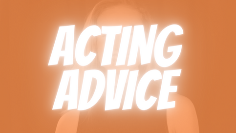 acting advice.png