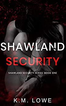 Shawland Security Book 1 KM Lowe.jpg