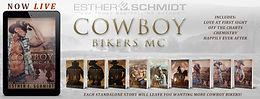 NEW RELASE - Cowboy Bikers MC #8 by Esther E. Schmidt