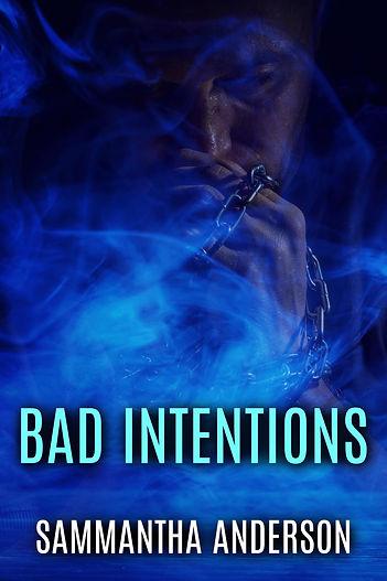 Bad Intentions Sammantha Anderson.jpg
