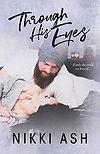 Through His Eyes Nikki Ash.jpg