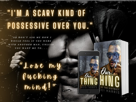 TEASER - Our Thing by Nicci Harris