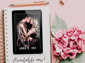 Kiss To Conquer Anna B. Doe
