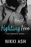 Fighting Love Boxset Nikki Ash.jpg