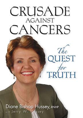 Crusade against Cancers  by Diane Bishop